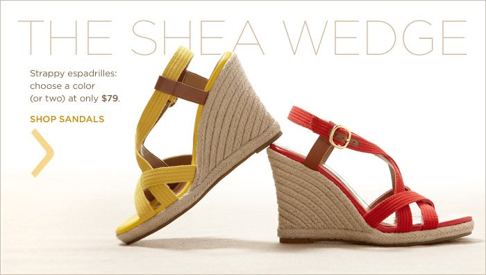 THE SHEA WEDGE | Strappy espadrilles: choose a color (or two) at only $79. SHOP SANDALS