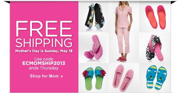 Free Shipping Use code ECMOMSHIP2013