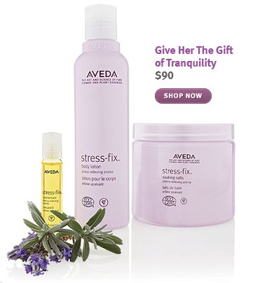 Give Her The Gift of Tranquility. shop now.