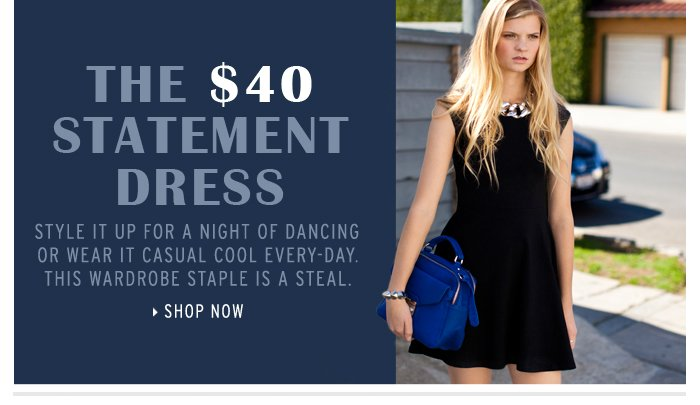 THE $40 STATEMENT DRESS - Shop Now