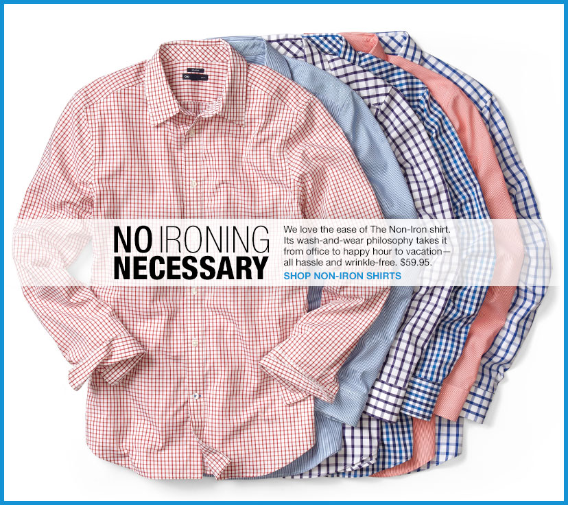 NO IRONING NECESSARY | SHOP NON-IRON SHIRTS