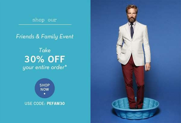 Friends & Family - Take 30% Off Your Entire Order