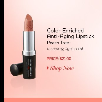 Color Enriched Anti-Aging Lipstick - Peach Tree - a creamy light coral - PRICE: $21.00