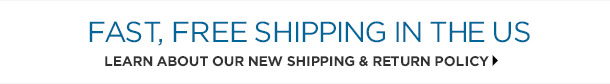 Learn about our new shipping and return policy