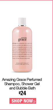 Amazing Grace Perfumed Shampoo, Shower Gel  and Bubble Bath $24. Shop Now.
