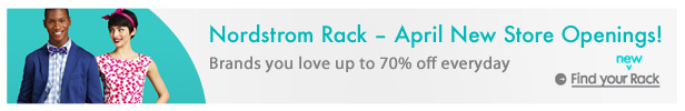 Nordstrom Rack - April New Store Openings | Find your Rack