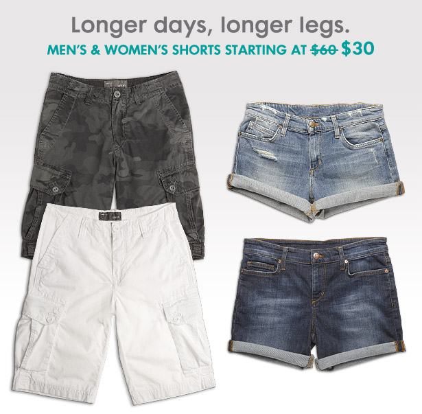 Longer days, longer legs. MEN'S & WOMEN'S SHORTS STARTING AT $30