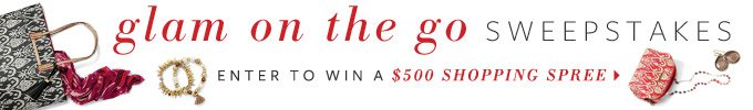 Glam on the go sweepstakes - Enter to win a $500 Shopping Spree >