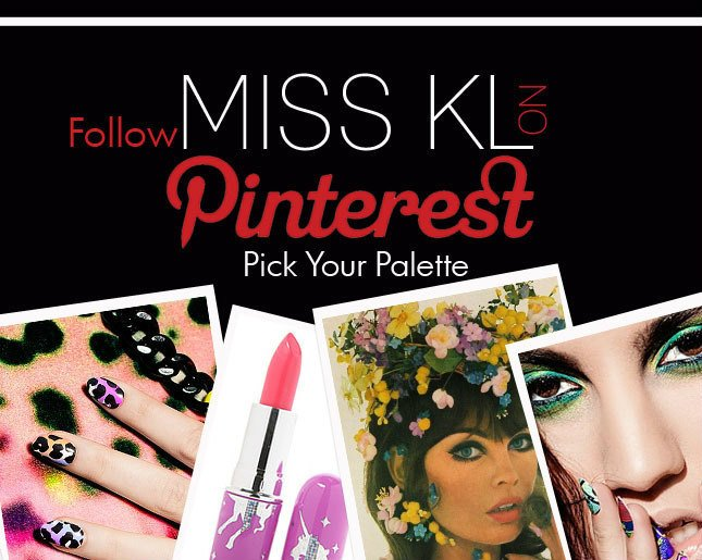 Pick your Palette! See the latest beauty picks from Miss KL on Pinterest