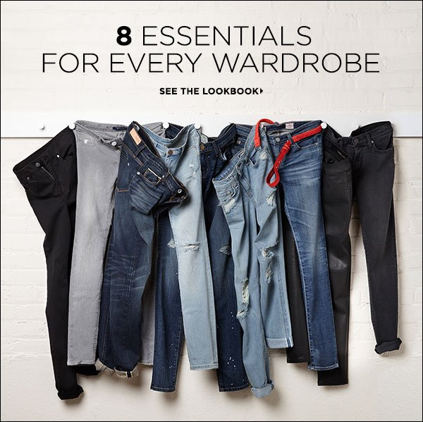 Anchor your closet with the fundamentals of fashion. Shop our top 8 essentials for every wardrobe in our latest lookbook. Shop fashion essentials >>