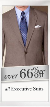 Over 66% Off* All Executive Suits
