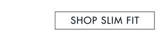 Shop Slim Fit