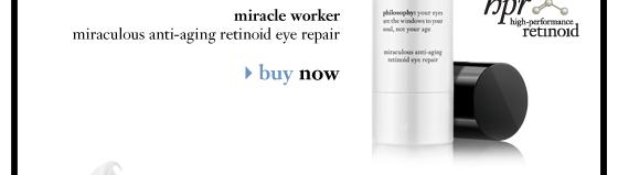 miracle worker miraculous anti-aging retinoid eye repair buy now