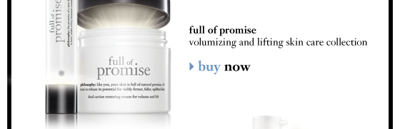 full of promise volumizing and lifting skin care collection buy now