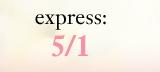 express: 5/1