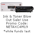Ink & Toner Blow Out Sale! Use Promo Code: NETAXC4M19.