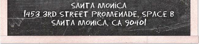 SANTA MONICA - 1453 ERD STREET PROMENADE, SPACE B SANTA MONICA, CA 90401