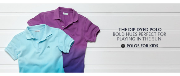 THE DIP DYED POLO. POLOS FOR KIDS