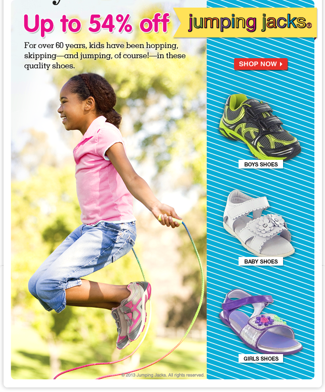 Jump on Jumping Jacks! Shop terrific Totsy savings on fun footwear for active kids—up to 54% off!