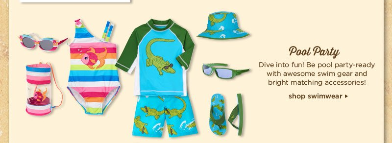 Pool Party. Dive into fun! Be pool party-ready with awesome swim gear and bright matching accessories! Shop Swimwear