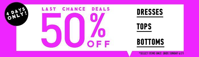 Last Chance Deals! 50% Off! - Shop Now