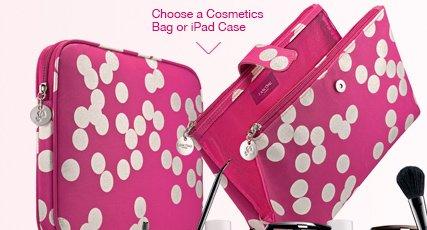 Choose a Cosmetics Bag or iPad(R) Case