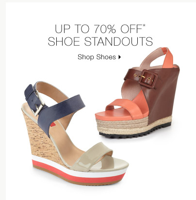 Up To 70% Off* Shoe Standouts