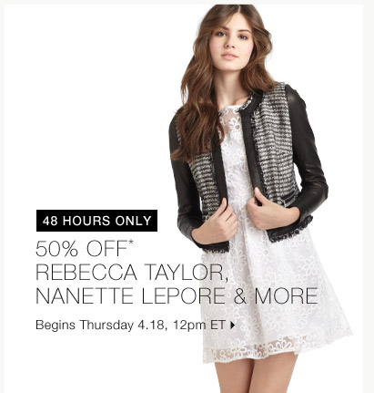 50% Off* Rebecca Taylor & More...Shop Now