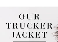 Our Trucker Jacket