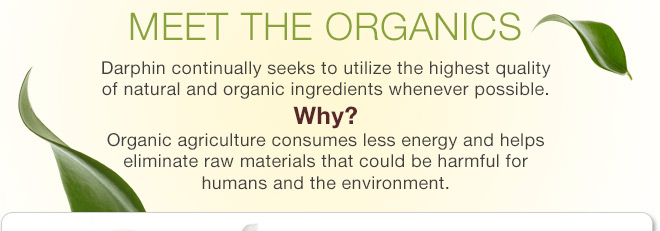 Meet the Organics