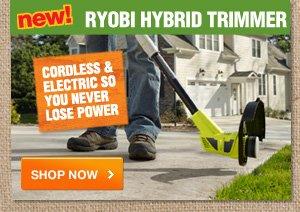 New! Ryobi Hybrid Trimmer