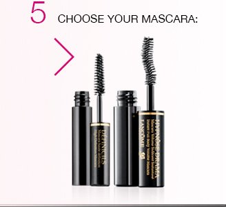 5 | CHOOSE YOUR MASCARA: