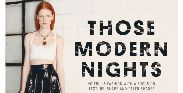 THOSE MODERN NIGHTS - Browse the Feature