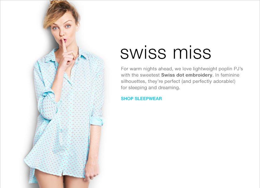 swiss miss | SHOP SLEEPWEAR