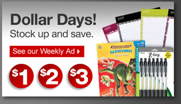 Dollar  days! Stock up and save. See our Weekly Ad.