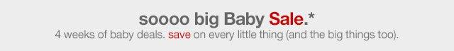 SOOOO BIG BABY SALE.*