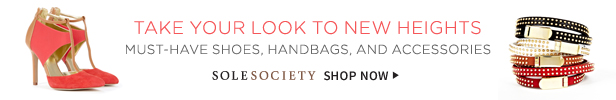 Shop Sole Society for must-have shoes, handbags and accessories
