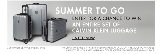 SUMMER TO GO ENTER FOR A CHANCE TO WIN AN ENTIRE SET OF CALVIN KLEIN LUGGAGE ENTER NOW