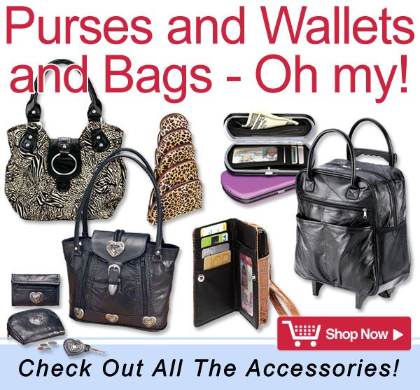 Purses and Wallets and Bags - Oh my! Check out all the accessories - Shop Now >