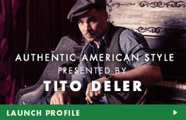 Authentic American Style presented by Tito Deler - Launch Profile