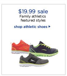 $19.99 sale | Family athletics featured styles | shop athletic shoes