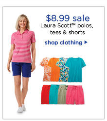 $8.99 sale | Laura Scott™ polos, tees & shorts | shop clothing