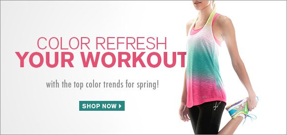 Color Refresh Your Workout