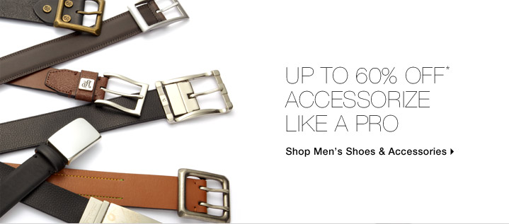 Up To 60% Off* Accessorize Like A Pro
