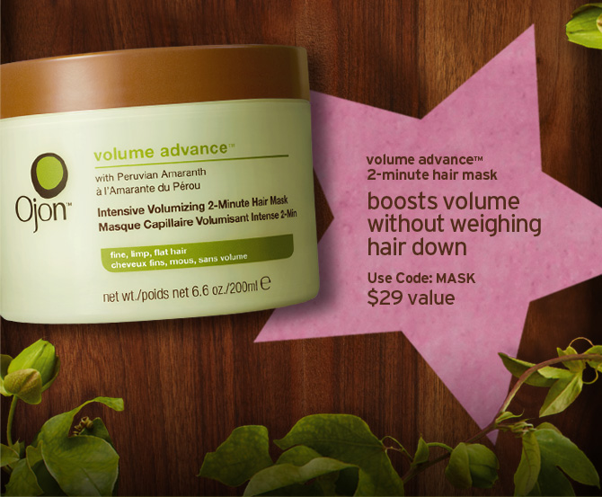 volume advance 2 min hair mask boosts volume without weighing hair  down Use code MASK 29 dollars value