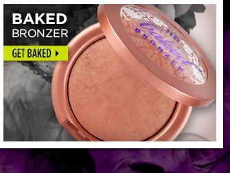 Baked Bronzer - Get Baked >