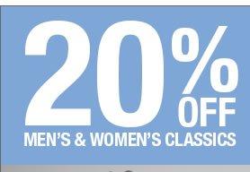 20% OFF MEN'S AND WOMEN'S CLASSICS