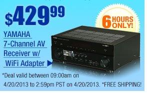 $429.99 -- Yamaha 7-Channel AV Receiver w/ WiFi Adapter.