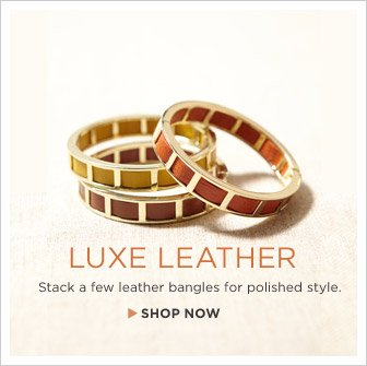 LUXE LEATHER | Stack a few leather bangles for polished style. SHOP NOW