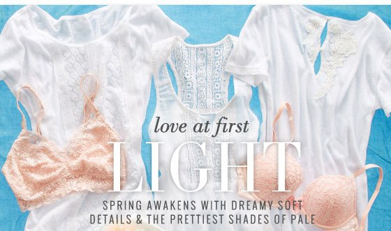 Love At First Light | Spring Awakens With Dreamy Soft Details & The Prettiest Shades Of Pale